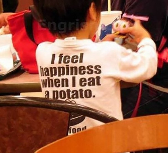 Happinnes In Potatoes