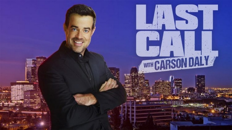 'Last Call With Carson Daly' (Cancelled)