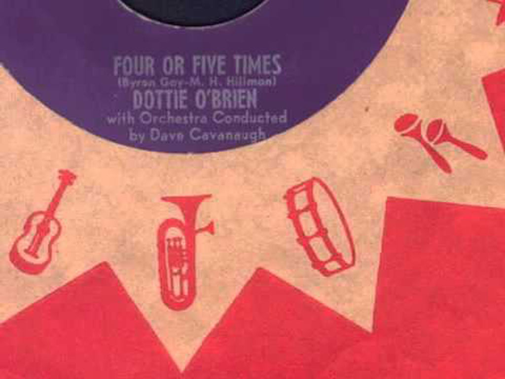 Four Or Five Times Dottie O'Brien