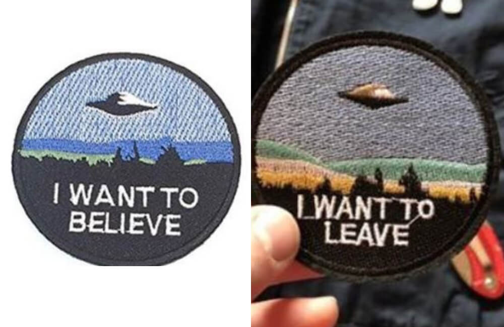 "Patch With The Words ""I Want to Believe"""