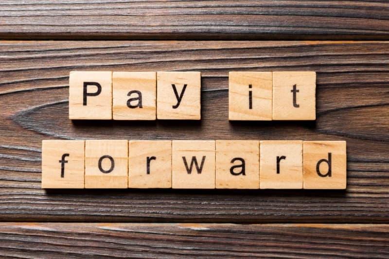 Always Pay It Forward