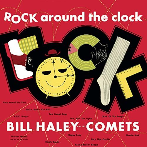 'Rock Around The Clock' — Bill Haley And The Comets